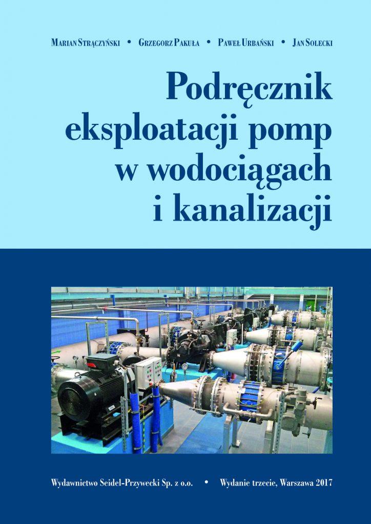 Podręcznik eksploatacji pomp w wodociągach i kanalizacji