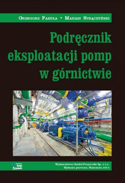 Podręcznik eksploatacji pomp w górnictwie